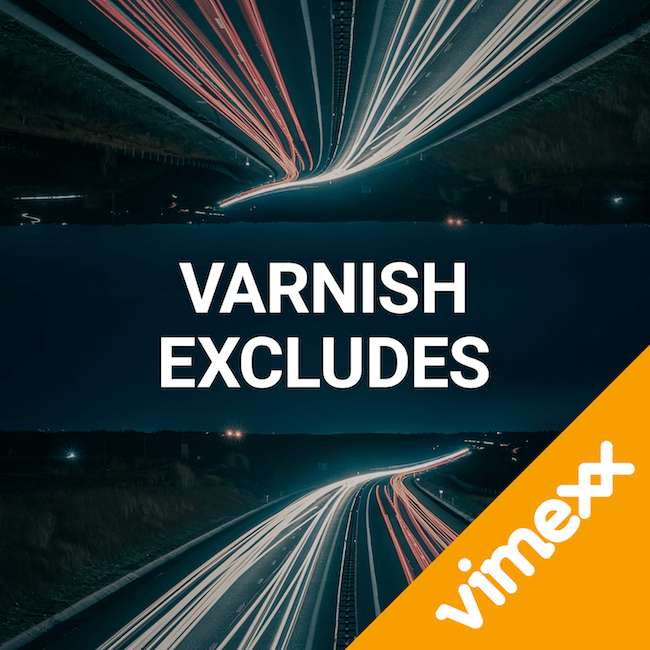 Varnish excludes